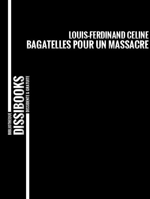 BAGATELLESPOURUNMASSACRE-CELINE